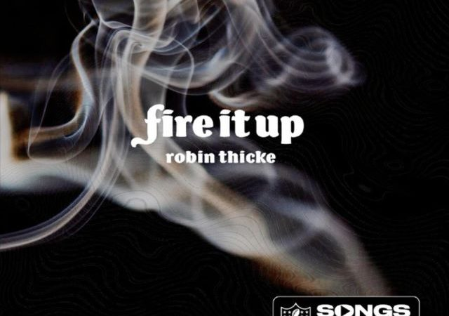 Robin Thicke – Fire It Up (MP3)