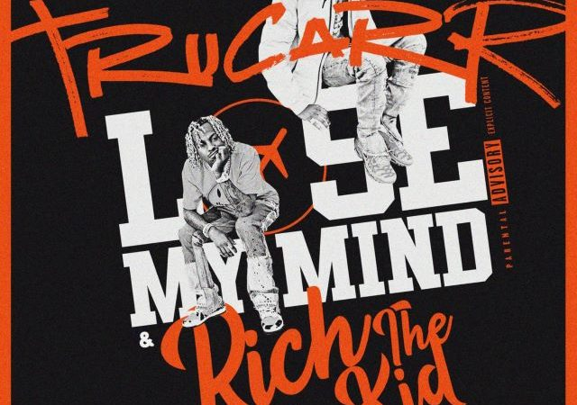 TruCarr – Lose My Mind ft. Enlists Rich The Kid (MP3)