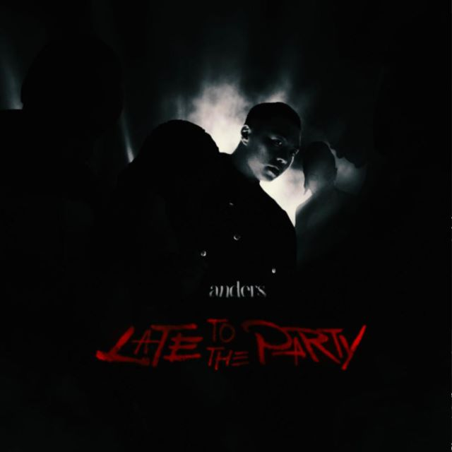 Anders – Late To The Party (MP3)