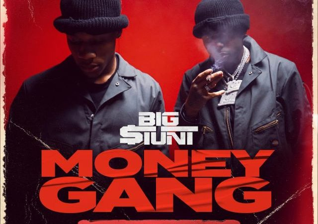 Big $tunt – Money Gang Ft. Pooh Shiesty (MP3)