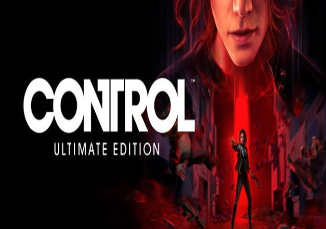 CONTROL: Ultimate Edition (Video Game)
