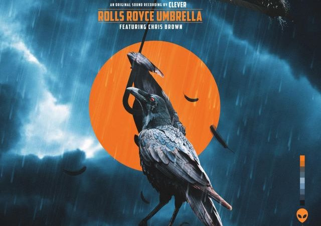 Clever – Rolls Royce Umbrella ft. Chris Brown (Lyrics)