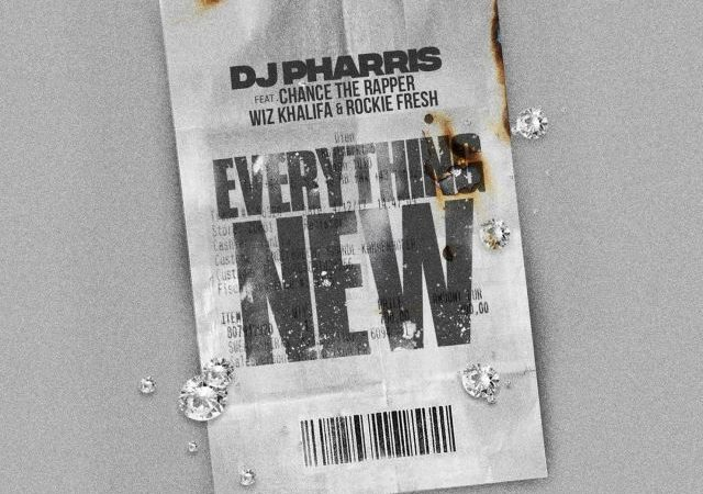 DJ Pharris – Everything New ft. Rockie Fresh, Chance the Rapper & Wiz Khalifa (Lyrics)
