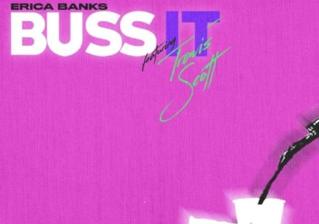 Erica Banks – Buss It Rmx ft. Travis Scott (Lyrics)