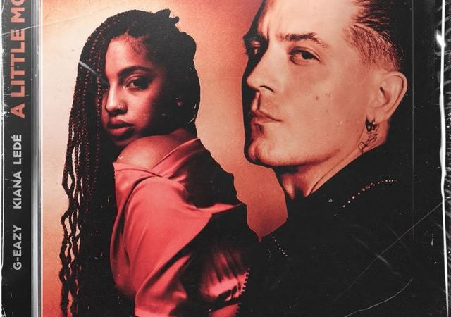 G-Eazy – A Little More ft. Kiana Ledé (Lyrics)
