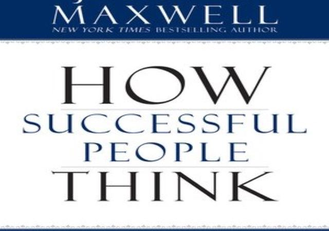 John C. Maxwell – How Successful People Think (Audio Book)