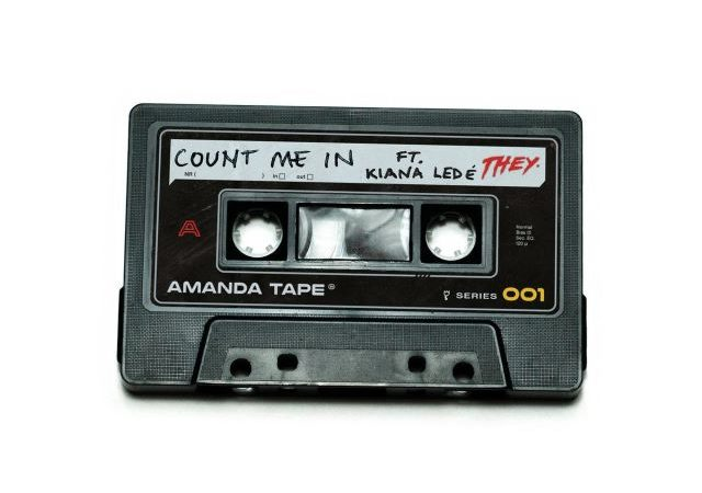 THEY. – Count Me In Rmx ft. Kiana Ledé (MP3)