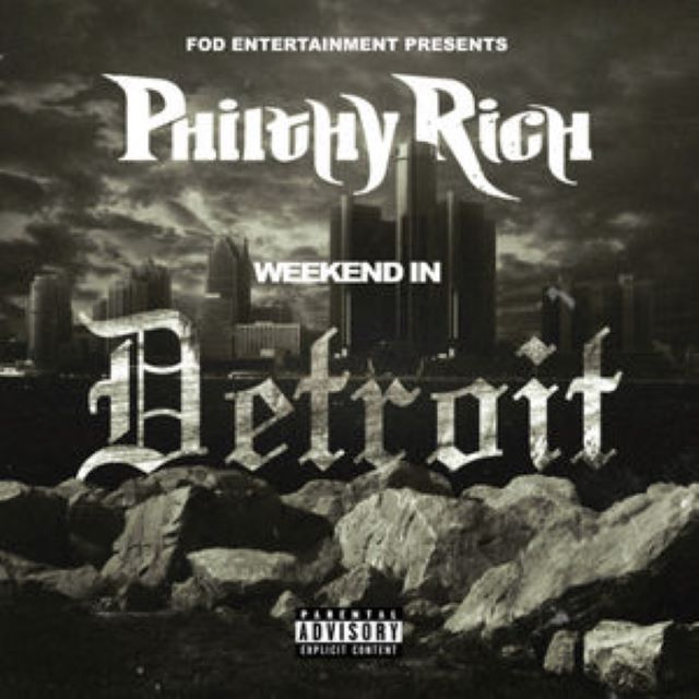 Philty Rich – Weekend In Detroit (EP)