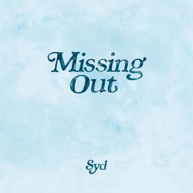 Syd – Missing Out (MP3)