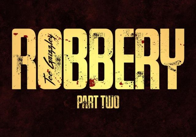 Tee Grizzley – Robbery Part 2 (MP3)