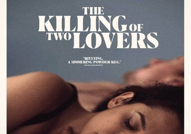 The Killing of Two Lovers (Movie)