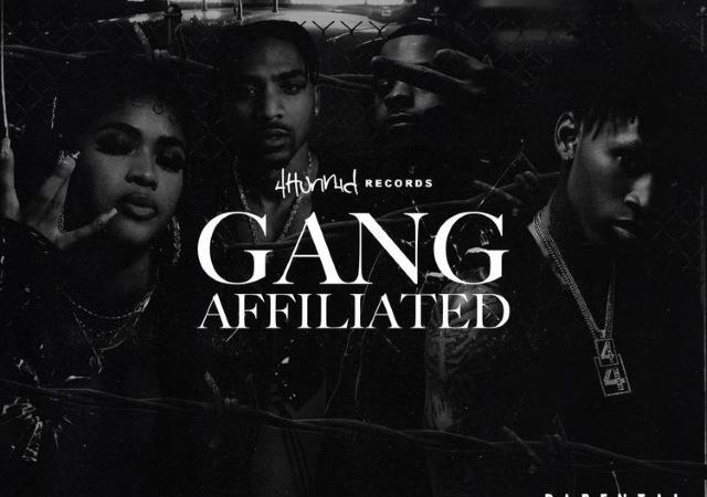 4Hunnid – Gang Affiliated (EP)