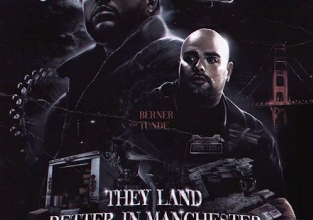 Berner & Tunde – They Land Better In Manchester (EP)