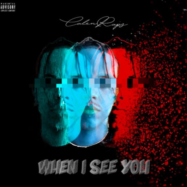 CalenRaps – When I See You (MP3)