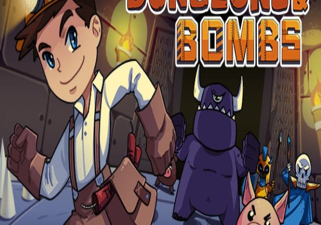 Dungeons & Bombs (Video Game)