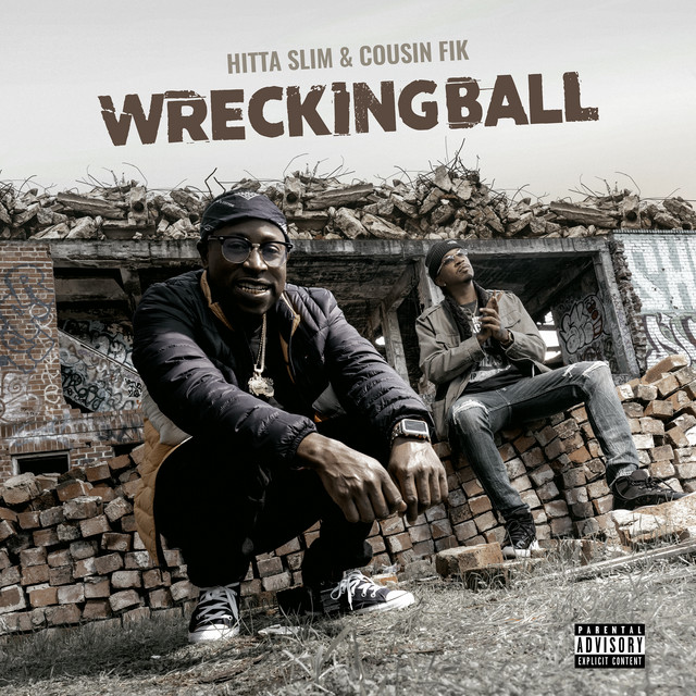 Hitta Slim & Cousin Fik – Wrecking Ball (EP)