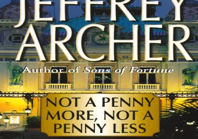 Jeffrey Archer – Not a Penny More, Not a Penny Less (Audio Book)