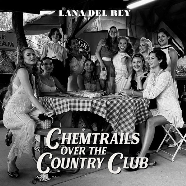Lana Del Rey – Chemtrails Over the Country Club (Album)