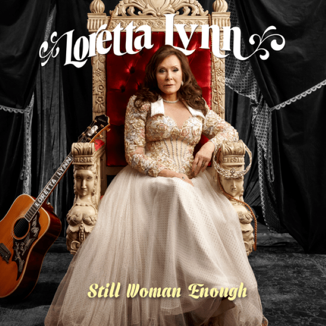 Loretta Lynn – Still Woman Enough (Album)