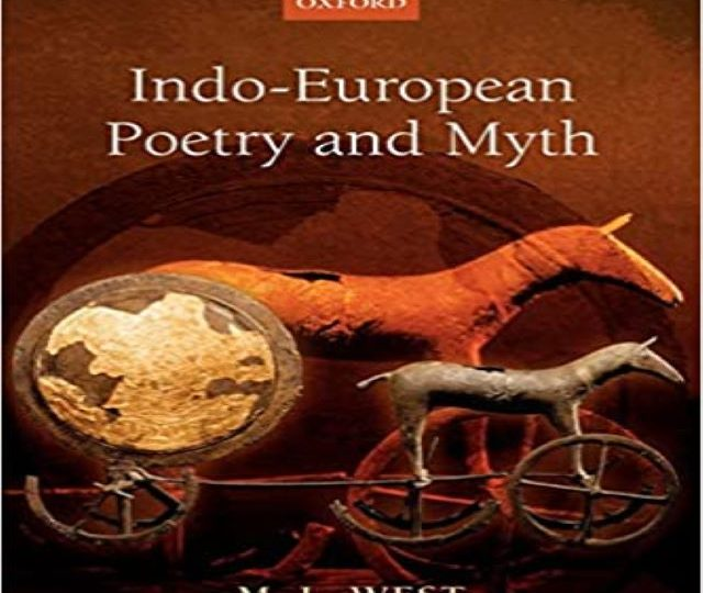 M. L. West – Indo-European Poetry and Myth (PDF)