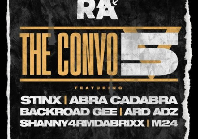 RA – The Convo 5 ft. Abra Cadabra, BackRoad Gee & More (MP3)