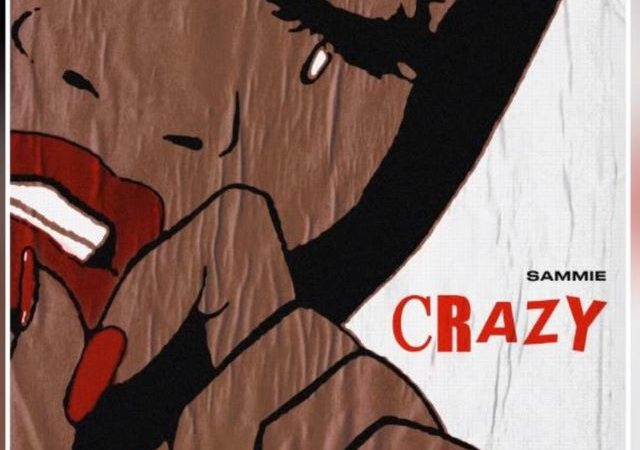 Sammie – Crazy (MP3)