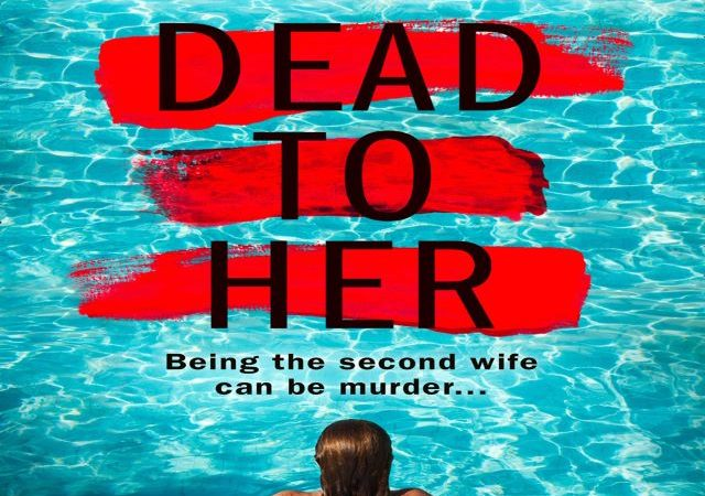 Sarah Pinborough – Dead To Her (Audio Book)