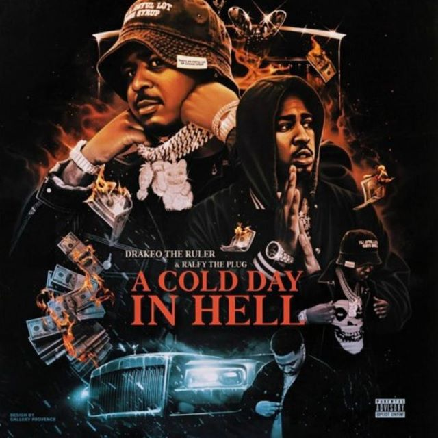 Drakeo the Ruler & Ralfy the Plug – A Cold Day In Hell (Mixtape)