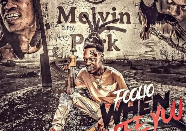 Foolio – When I See You (MP3)