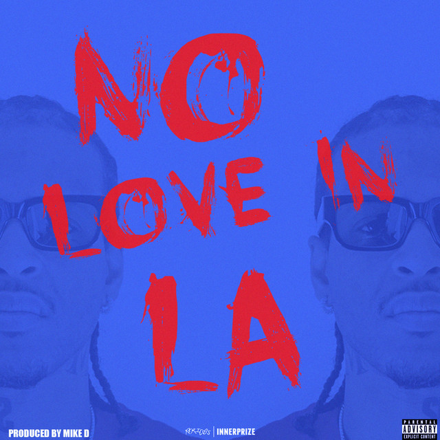 G Perico – No Love In LA (EP)