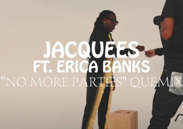Jacquees – No More Parties (Quemix) Ft. Erica Banks (MP3)