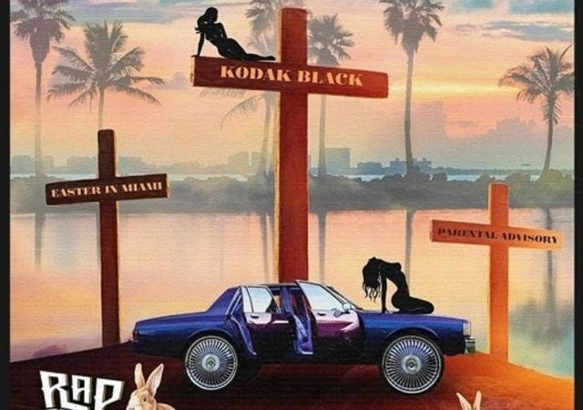 Kodak Black – Easter in Miami (MP3)