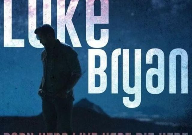 Luke Bryan – Born Here, Live Here, Die Here (Deluxe Edition)
