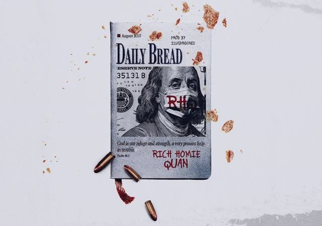 Rich Homie Quan – Daily Bread (MP3)