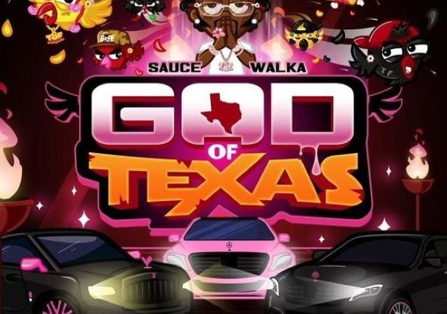 Sauce Walka – God of Texas (Mixtape)