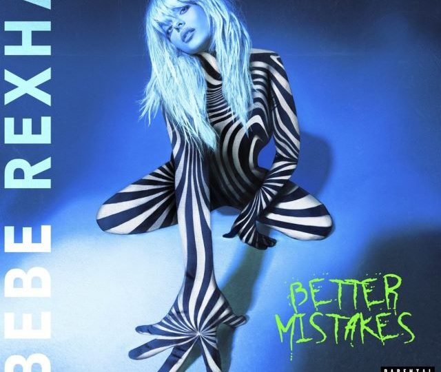 Bebe Rexha – Better Mistakes (Album)