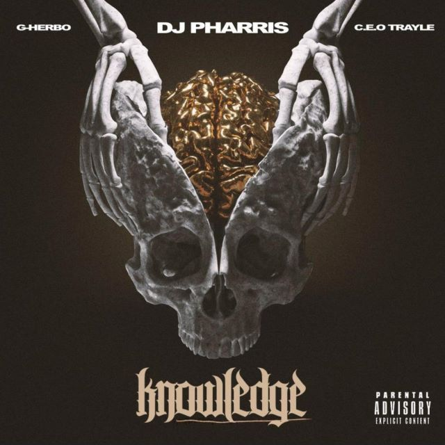 DJ Pharris – Knowledge Feat. G Herbo & CEO Trayle (MP3)