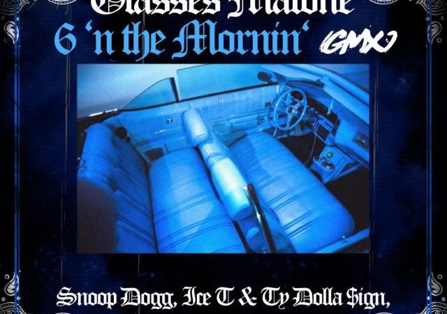 Glasses Malone – 6 N The Mornin' ft. Snoop Dogg, Ice T & Ty Dolla $ign (MP3)