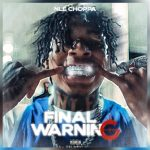 NLE Choppa - Final Warning (MP3)