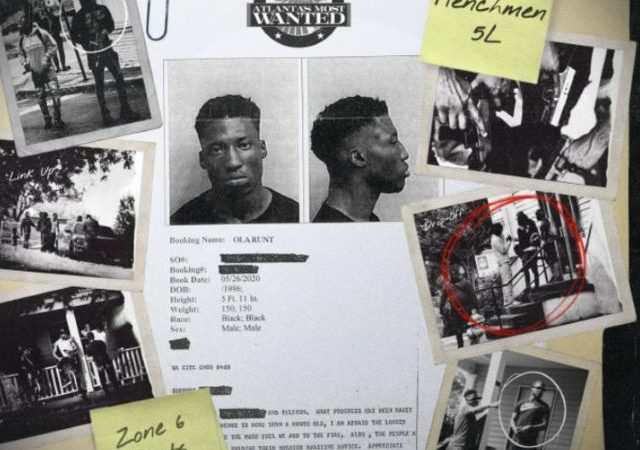 Ola Runt – Atlanta's Most Wanted (Album)