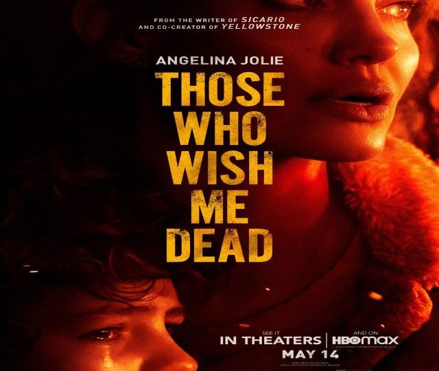 Those Who Wish Me Dead (Movie)