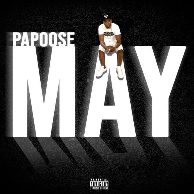 Papoose – May (Album)