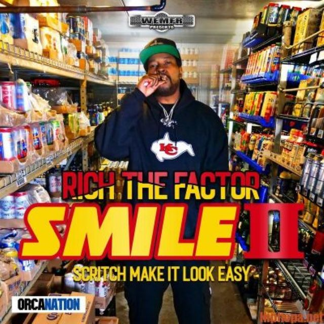 Rich The Factor – SMILE II: Scritch Make It Look Easy (Album)