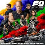 Various Artists - F9: The Fast Sage (Original Motion Picture Soundtrack)