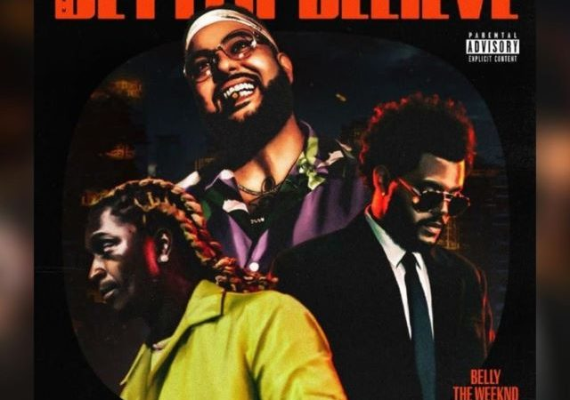 Belly, The Weeknd & Young Thug – Better Believe (MP3)