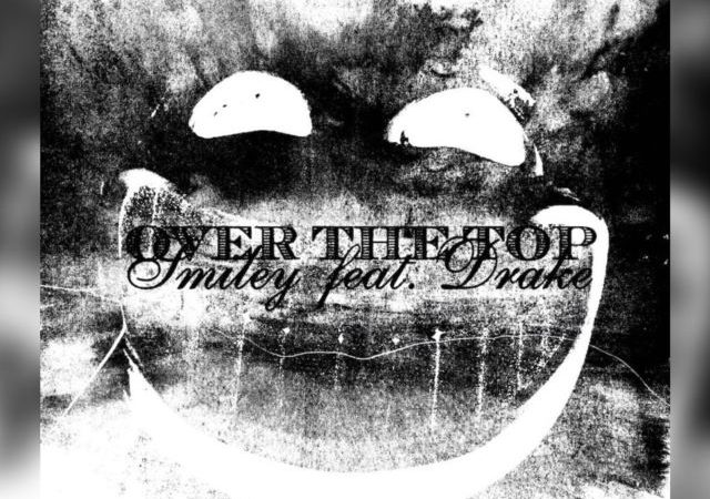 Smiley – Over The Top ft. Drake (MP3)