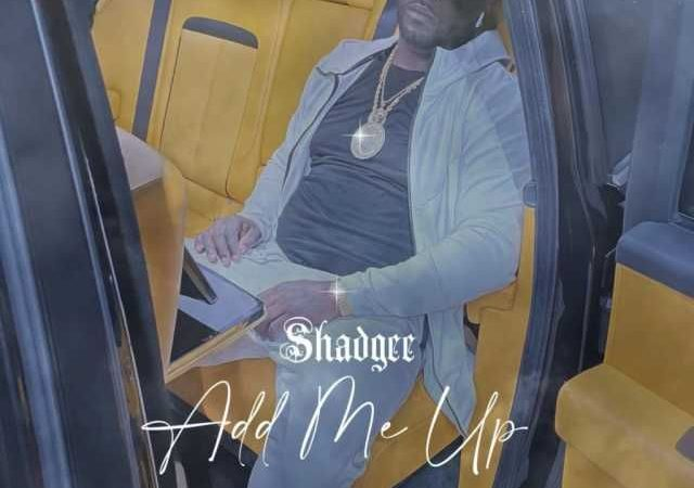 Shad Gee – Add Me Up (Album)