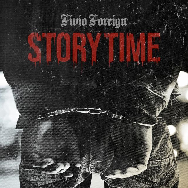 Fivio Foreign – Story Time (MP3)